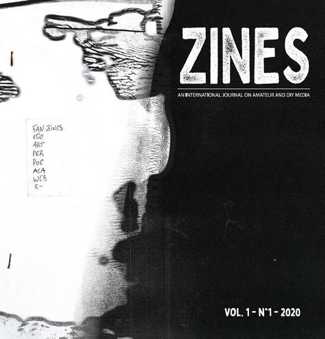 Casado laura López et Antoine Lefebvre - ZINES n° 2020-1 - An International Journal on Amateur and DIY Media.
