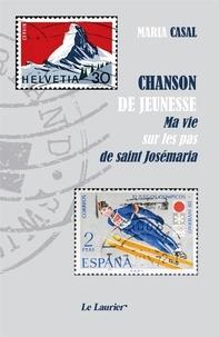 Casal Maria - Chanson de jeunesse.