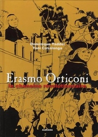 Casalonga taddei & - Erasmo Orticoni : Le chanoine révolutionnaire.