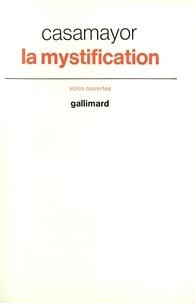 Casamayor - La mystification.