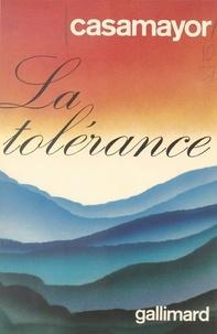 Casamayor et Jean Sulivan - La tolérance.