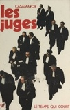 Casamayor et  Bernand - Les juges.