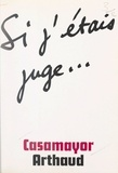 Casamayor et François Hébert-Stevens - Si j'étais juge....