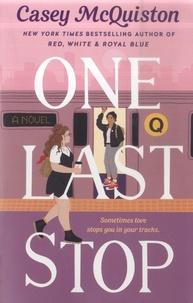 Casey McQuiston - One Last Stop.