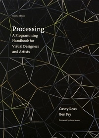 Lesmouchescestlouche.fr Processing - A Programming Handbook for Visual Designers and Artists Image