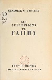 Casimir Barthas - Les apparitions de Fatima.