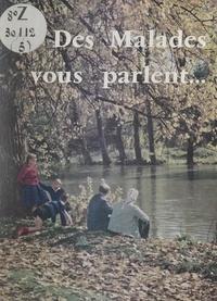 Casimir Blanadet - Des malades vous parlent....