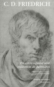 Laure Cahen-Maurel et Caspar David Friedrich - En contemplant une collection de peintures.