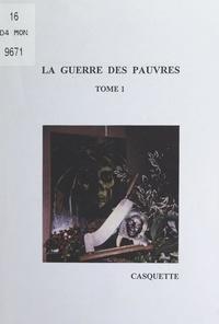 Casquette - La guerre des pauvres (1).