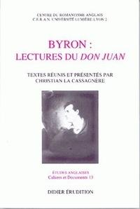 Cassagnère christian La - Byron : lectures du Don Juan.