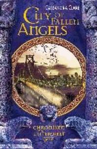 Cassandra Clare - City of Fallen Angels. Chroniken der Unterwelt 04.