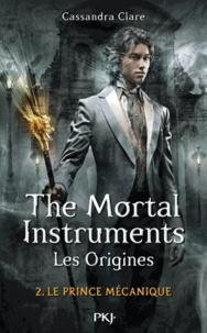 La Cité des Ténèbres/The Mortal Instruments - Les Origines Tome 2.pdf