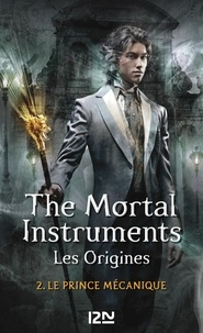 eBook télécharger reddit: La Cité des Ténèbres/The Mortal Instruments - Les Origines Tome 2 PDF FB2 RTF 9782823812060 in French par Cassandra Clare