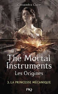 La Cité des Ténèbres/The Mortal Instruments - Les Origines Tome 3.pdf