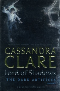 The Dark Artifices Tome 2 - Cassandra Clare |