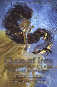 Cassandra Clare - The Last Hours Tome 2 : Chain of Iron.
