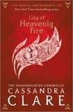 Cassandra Clare - The Mortal Instruments 06. City of Heavenly Fire.