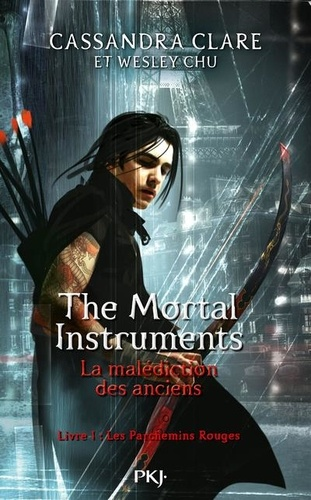 The Mortal Instruments - La malédiction des anciens Tome 1 Les Parchemins Rouges