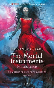 The mortal Instruments - Renaissance Tome 3.pdf