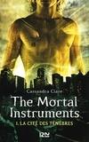 Cassandra Clare et Julie Lafon - PDT VIRTUELPKJN  : The Mortal Instruments - tome 1 - La cité des ténèbres.