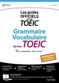 Cassandra Harvey et Danuta Langner - Grammaire Vocabulaire du test TOEIC - Pour maximiser votre score !.
