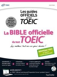 Cassandra Harvey et Sandra von Barany - La bible officielle du test TOEIC - Le meilleur tout-en-un pour réussir !. 4 CD audio