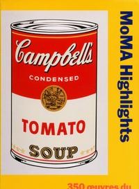 Cassandra Heliczer - MoMA Highlights - 350 oeuvres du Museum of Modern Art, New York.