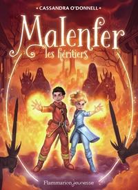 Télécharger un livre gratuitement Malenfer Tome 3 MOBI CHM ePub (French Edition) par Cassandra O'Donnell