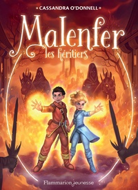 Cassandra O'Donnell - Malenfer Tome 3 : Les héritiers.