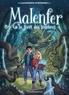 Cassandra O'Donnell - Malenfer Tome 1 : La fôret des ténèbres.