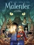Cassandra O'Donnell et Samuel Menetrier - Malenfer Tome 1 : La forêt des ténèbres.