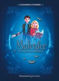 Téléchargement gratuit de livres populaires Malenfer Tome 1 (Litterature Francaise) par Cassandra O'Donnell 9782081447875