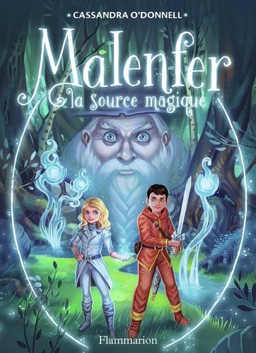 Malenfer Tome 2 La source magique