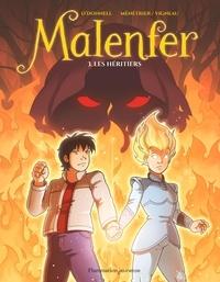 Cassandra O'Donnell et  Makma - Malenfer Tome 3 : Les héritiers.