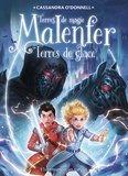 Cassandra O'Donnell - Malenfer Tome 5 : Terres de glace.