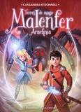 Cassandra O'Donnell - Malenfer Tome 6 : Arachnia.