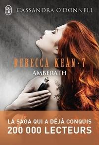 Cassandra O'Donnell - Rebecca Kean Tome 7 : Akhmaleone.