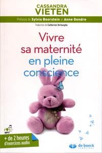 Cassandra Vieten - Vivre sa maternité en pleine conscience.