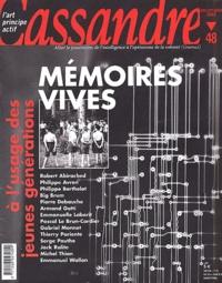 Cassandre - Cassandre N° 48 Juillet-Août 2002 : Mémoires vives à l'usage des jeunes générations.