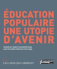 Cassandre/Horschamp - Education populaire, une utopie d'avenir.
