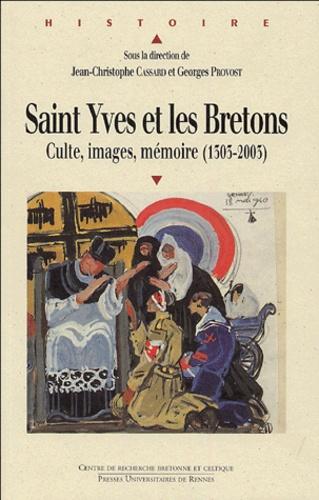 CASSARD - Saint Yves et les Bretons - Culte, images, mémoire (1303-2003).