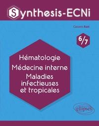 Cassem Azri - Hématologie, Médecine interne, Maladie infectieuses et tropicales.