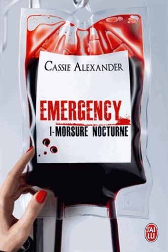 Emergency Tome 1 Morsure nocturne