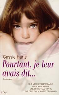 Cassie Harte - Pourtant, je leur avais dit....