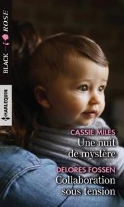 Cassie Miles et Delores Fossen - Une nuit de mystère ; Collaboration sous tension.
