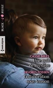 Cassie Miles et Delores Fossen - Une nuit de mystère - Collaboration sous tension.