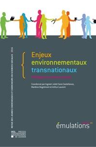 Castellanos ingreet juliet Cano et Marlène Degrémont - Émulations N° 20 : Enjeux environnementaux transnationaux - Politiques et acteurs sociaux.