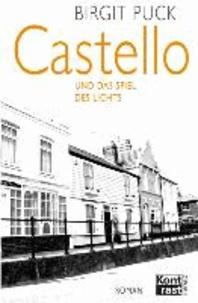 Castello und das Spiel des Lichts.