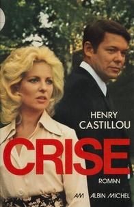 Castillou - Crise.