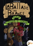 Castorphenix Castorphenix - La ballade des braves, Livre 3 - La traversée des guerriers.